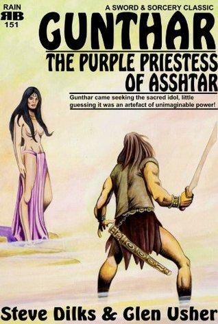 Gunthar - The Purple Priestess of Asshtar by Steve Dilks, Glen Usher, Steve Lines