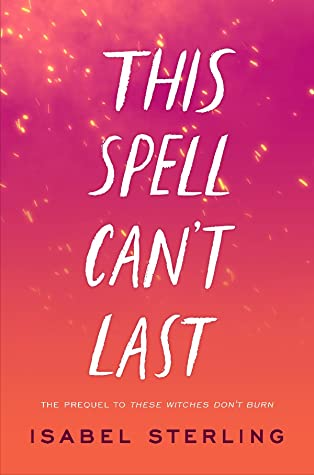 This Spell Can't Last by Isabel Sterling