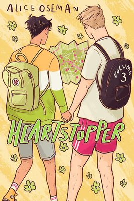 Heartstopper, Volume Three by Alice Oseman