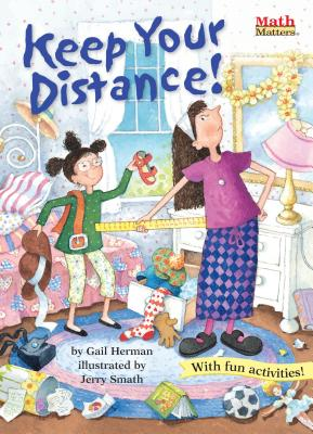 Keep Your Distance! by Gail Herman
