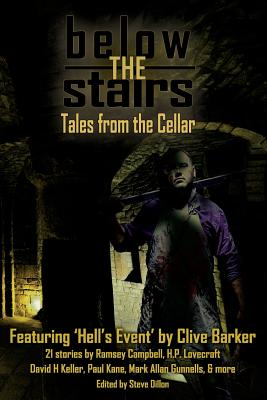 Below the Stairs: Tales from the Cellar by Ramsey Campbell, Clive Barker