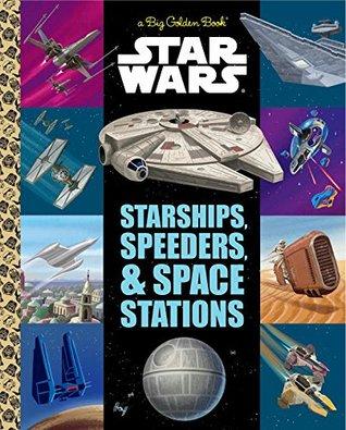 Star Wars: Starships, Speeders, & Space Stations by Christopher Nicolas, Alan Batson, Caleb Meurer, Micky Rose, Patrick Spaziante, Chris Kennett, Heather Martinez
