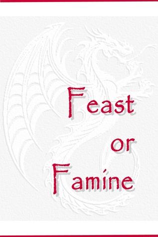 Feast or Famine by Naomi Novik