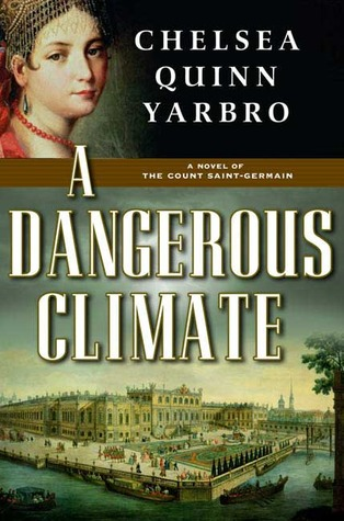 A Dangerous Climate by Chelsea Quinn Yarbro