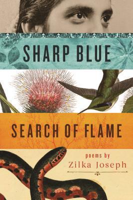 Sharp Blue Search of Flame by Andrew Kopietz, Zilka Joseph