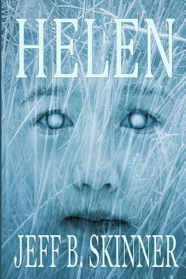 Helen by Jeff B. Skinner