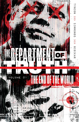 Department of Truth, Vol 1: The End of the World by James Tynion IV