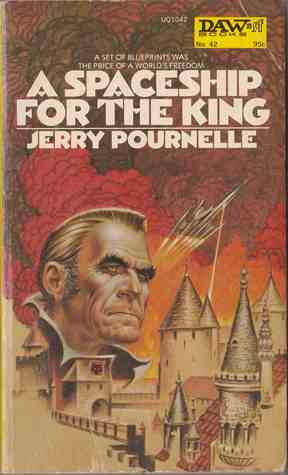 A Spaceship for the King by Jerry Pournelle