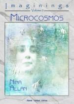 Imaginings 5: Microcosmos by Nina Allan