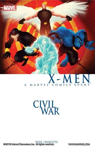 Civil War X-Men: A Marvel Comics Event by David Hine, Yanick Paquette, Aaron Lopresti