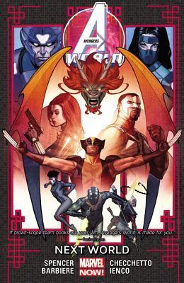Avengers World, Volume 3: Next World by Simone Bianchi, Nick Spencer, Paul Renaud, Jorge Molina