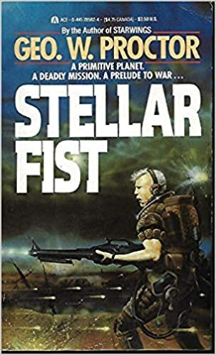 Stellar Fist by George W. Proctor