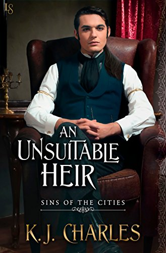 An Unsuitable Heir by K.J. Charles