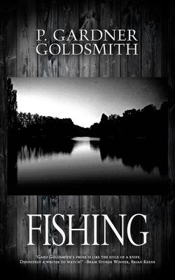 Fishing by P. Gardner Goldsmith