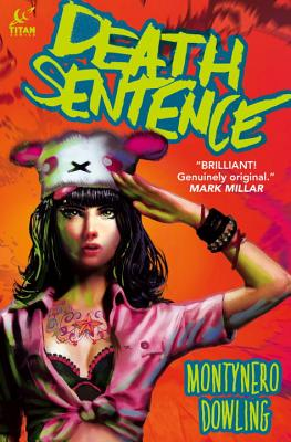 Death Sentence Vol. 1 by Monty Nero