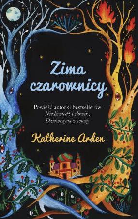 Zima czarownicy by Katherine Arden