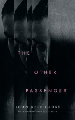 The Other Passenger (Valancourt 20th Century Classics) by John Keir Cross