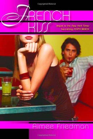 French Kiss by Aimee Friedman
