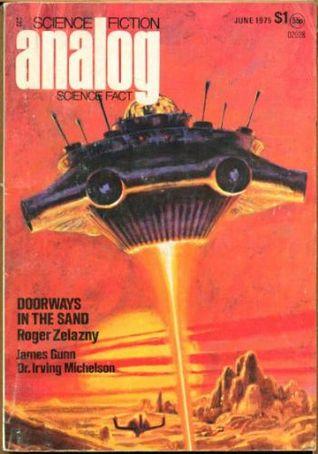 Analog Science Fiction and Fact, 1975 June by Eric Vinicoff, James E. Gunn, Irving Michelson, Barbara Bartholomew, Glen M. Bever, Ben Bova, Roger Zelazny, Marcia Martin