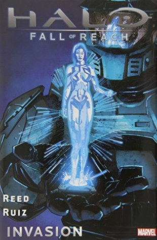 Halo: Fall of Reach - Invasion by Felix Ruiz, Brian Reed