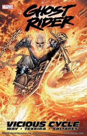 Ghost Rider, Vol. 1: Vicious Cycle by Javier Saltares, Mark Texeira, Daniel Way
