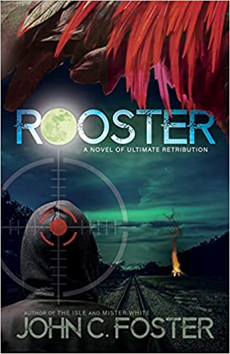 Rooster by John C. Foster