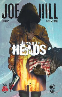 Basketful of Heads by Dave Stewart, Deron Bennett, Leomacs, Joe Hill, Riccardo La Bella