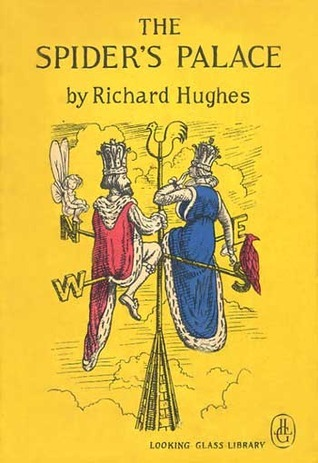 The Spider's Palace and Other Stories by George Charlton, Richard Hughes