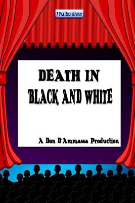 Death in Black and White by Don D'Ammassa