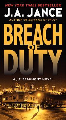 Breach of Duty: A J. P. Beaumont Novel by J. A. Jance