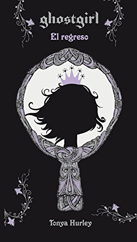 Ghostgirl: el regreso by Tonya Hurley