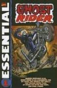 Essential Ghost Rider, Vol. 1 by Gerry Conway, Tom Sutton, Gary Friedrich, Jim Mooney, John Byrne, Mike Ploog, Roy Thomas, Herb Trimpe