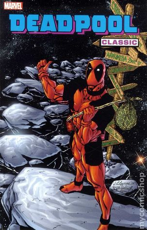 Deadpool Classic, Vol. 6 by Sal Velluto, Glenn Herdling, Gus Vazquez, Christopher J. Priest, Paco Diaz Luque, Jim Calafiore, Andy Smith