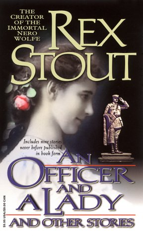 An Officer and a Lady and Other Stories by Rex Stout