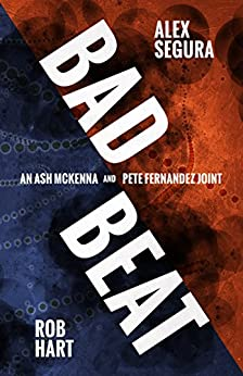 Bad Beat by Rob Hart, Alex Segura