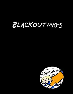 Blackoutings: How I Quit Drinking by Tatiana Gill