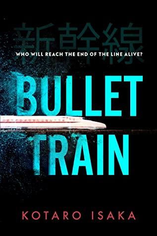 Bullet Train by Kōtarō Isaka