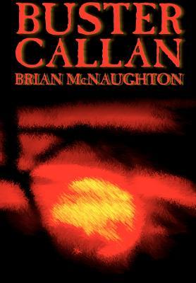 Buster Callan by Brian McNaughton