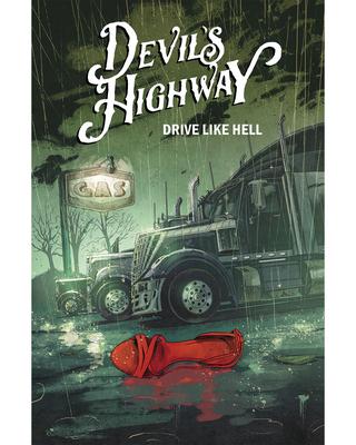 Devil's Highway by Benjamin Percy