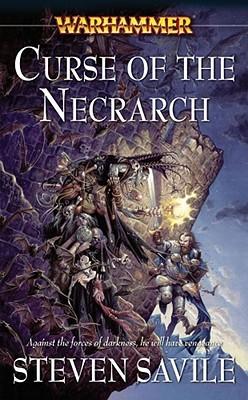 Curse of the Necrarch by Steven Savile