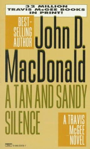 A Tan and Sandy Silence by John D. MacDonald, Carl Hiaasen