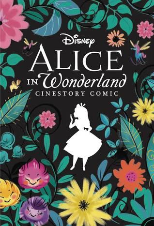 Disney Alice in Wonderland Cinestory Comic: Collector's Edition by Walt Disney Company, Dean R. Motter