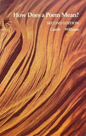 How Does a Poem Mean? by John Ciardi, Miller Williams