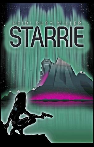 Starrie by Heidi Ruby Miller