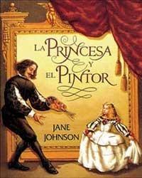 LA PRINCESA Y EL PINTOR/The Princess and the Painter by Jane Johnson