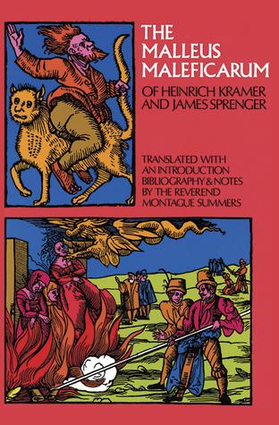 The Malleus Maleficarum by Heinrich Kramer, Montague Summers