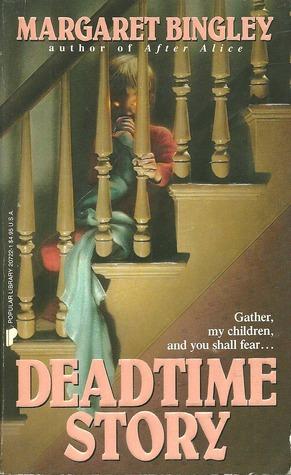 Deadtime Story by Margaret Bingley, Richard Newton