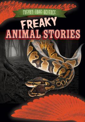 Freaky Animal Stories by Michael Canfield