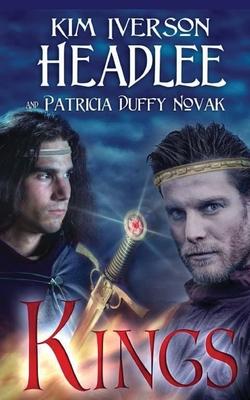 Kings by Kim Iverson Headlee, Patricia Duffy Novak