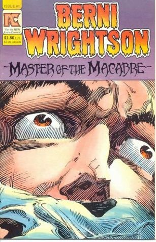 Bernie Wrightson, Master of the Macabre by Bernie Wrightson